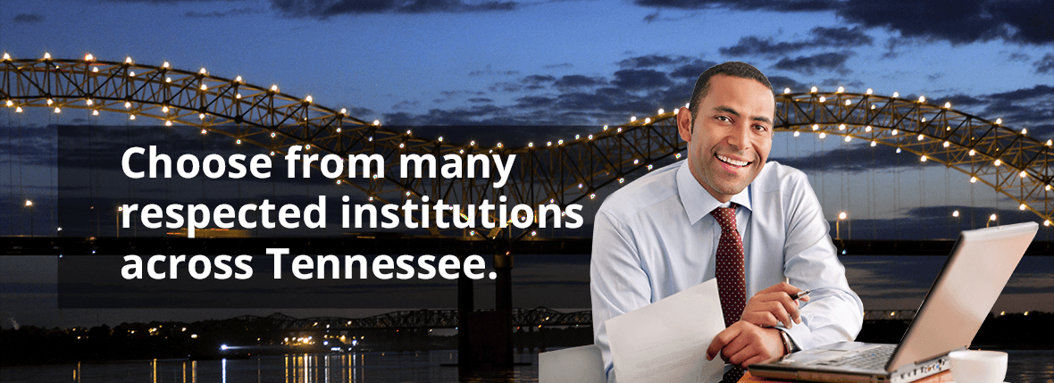 Choose From Many Respected Institutions Across Tennessee.